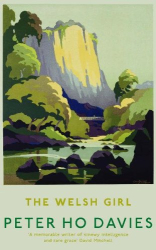 Peter Ho Davies: The Welsh Girl