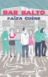 Faiza Guene: Bar Balto