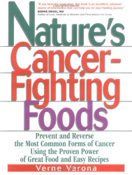 Verne Varona: Nature's Cancer Fighting Foods