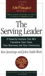 Ken Jennings and John Stahl-Wert: The Serving Leader
