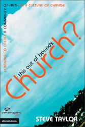 Steve Taylor: OUT OF BOUNDS CHURCH