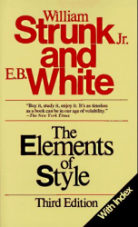 William Strunk Jr. and E.B. White: The Elements of Style, Third Edition