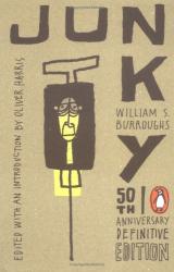 William S. Burroughs: Junky