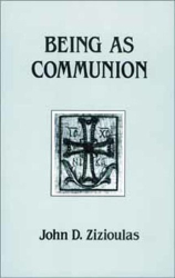 John D. Zizioulas: Being as Communion: Studies in Personhood and the Church (Contemporary Greek Theologians Series, No 4)
