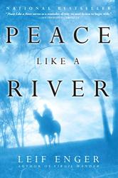 Enger, Leif: Peace Like a River: A Novel