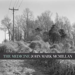 John Mark McMillan - The Medicine