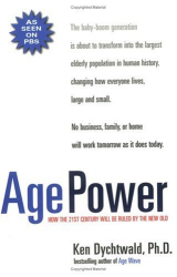 Ken Dychtwald: Age Power