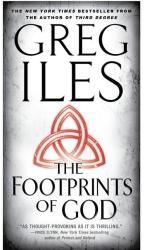 Greg Iles: The Footprints of God: A Novel