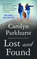 Carolyn Parkhurst: Lost and Found: A Novel