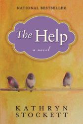 Kathryn Stockett: The Help