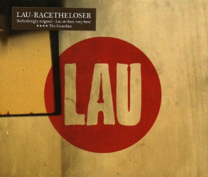 Lau - Race The Loser