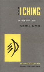 C.F. Baynes: The I Ching or Book of Changes