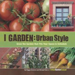 Reggie Solomon: I Garden - Urban Style