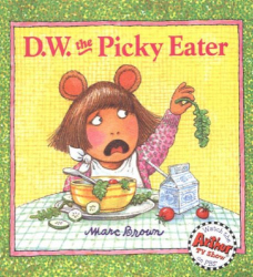 Marc Brown: D.W. the Picky Eater