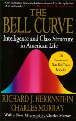 Richard J. Herrnstein, Charles Murray: The Bell Curve: Intelligence and Class Structure in American Life