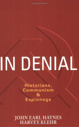 John Earl Haynes, Harvey Klehr: In Denial: Historians, Communism & Espionage