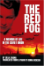 Lilija Zarina: The Red Fog: A Memoir of Life in the Soviet Union