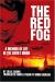 Lilija Zarina: The Red Fog: A Memoir of Life in the Soviet Union