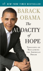 Barack Obama: The Audacity of Hope: Thoughts on Reclaiming the American Dream (Vintage)