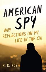 H. K. Roy: <br/>American Spy