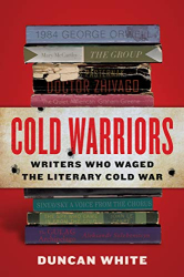 Duncan White: <br/>Cold Warriors
