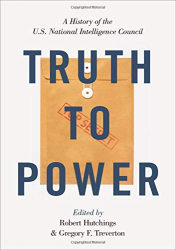Robert Hutchings & Gregory Treverton, eds.: <br/>Truth to Power
