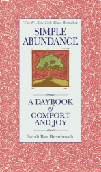 Sarah Ban Breathnach: Simple Abundance: A Daybook of Comfort of Joy