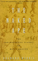Desmond Morris: The Naked Ape: A Zoologist's Study of the Human Animal