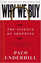 Paco Underhill: Why We Buy: The Science Of Shopping