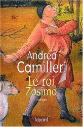 Andrea Camilleri: Le Roi Zosimo (ISBN 2-253-10911-8)