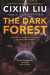 Cixin Liu: The Dark Forest (Remembrance of Earth's Past)