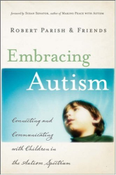 ": ""Grass in the Wind,"" Embracing Autism: Connecting and Communicating with Children on the Autism Spectrum"