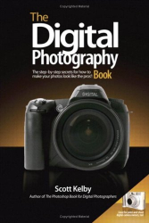 Scott Kelby: The Digital Photography Book