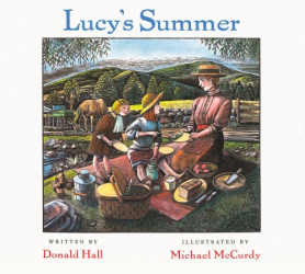Donald Hall: Lucy's Summer
