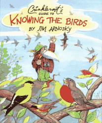 Jim Arnosky: Crinkleroot's Guide to Knowing the Birds (Crinkleroot)