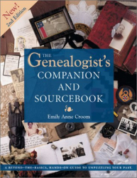 Emily Anne Croom: The Genealogist's Companion and Sourcebook