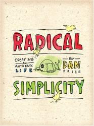 Dan Price: Radical Simplicity