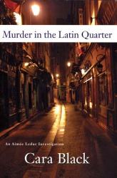 Cara Black: Murder in the Latin Quarter (An Aimee Leduc Investigation, Vol. 9)