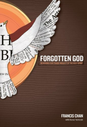 Francis Chan: Forgotten God: Reversing Our Tragic Neglect of the Holy Spirit