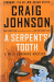 Craig Johnson: A Serpent's Tooth