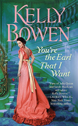Kelly Bowen: You're the Earl That I Want