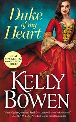 Kelly Bowen: Duke of My Heart