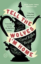 Carol Rifka Brunt: Tell the Wolves I'm Home