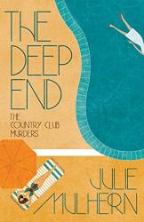 Julie Mulhern: The Deep End