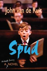 John van de Ruit: Spud