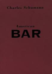 Charles Schumann: American Bar