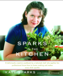 Katy Sparks & Andrea Strong: Sparks in the Kitchen