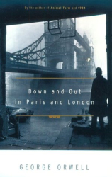 George Orwell: Down and Out in Paris and London