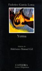 Federico Garcia Lorca: Yerma: Poema tragico en tres actos y seis cuardos (Spanish Edition)