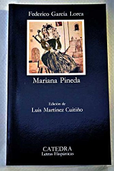 Federico García Lorca: Mariana Pineda (Spanish Edition)